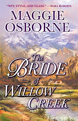 9780345484802: The Bride of Willow Creek: A Novel