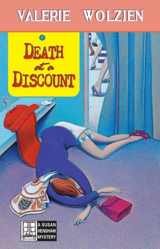 Death at a Discount: A Susan Henshaw Mystery (Susan Henshaw Mysteries): Valerie Wolzien