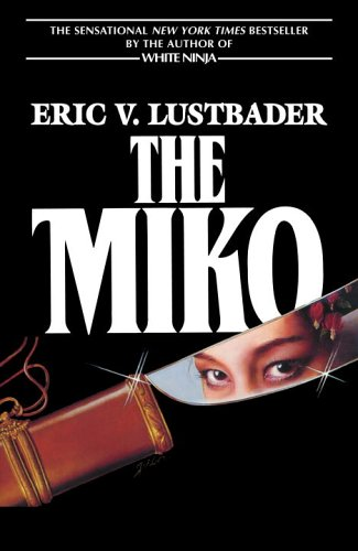 9780345484857: The Miko