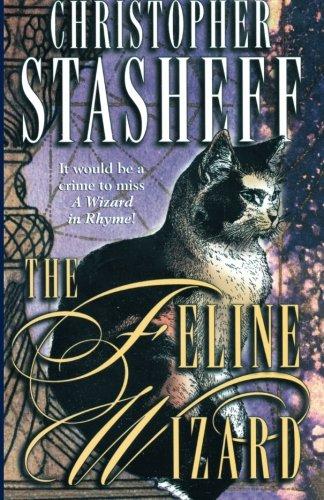 9780345484956: The Feline Wizard (A Wizard in Rhyme)