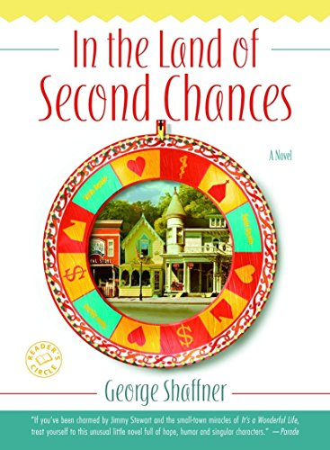 9780345484987: In the Land of Second Chances: A Novel