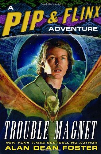 9780345485045: Trouble Magnet: A Pip & Flinx Adventure (Pip and Flinx Novels)