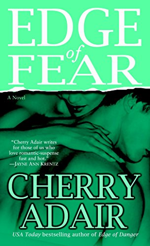 Edge of Fear (The Men of T-FLAC: The Edge Brothers, Book 9): Adair, Cherry