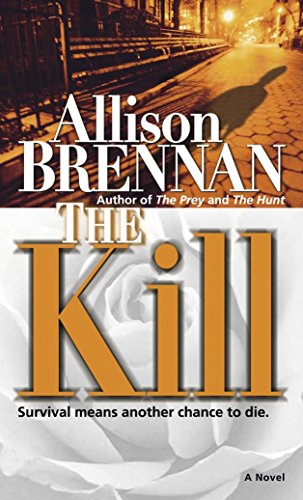 9780345485236: The Kill: A Novel