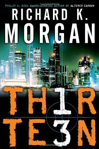 Thirteen: Richard Morgan