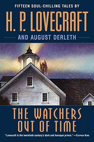 9780345485694: The Watchers Out of Time: Fifteen soul-chilling tales by