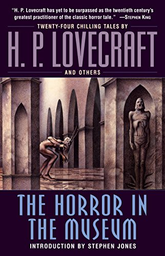 9780345485724: The Horror in the Museum: A Novel