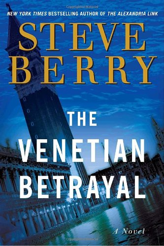 THE VENETIAL BETRAYAL (SIGNED): Berry, Steve