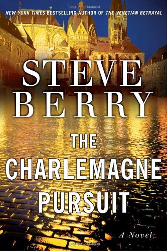 "The Charlemagne Pursuit "" Signed "": Berry, Steve"