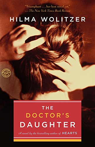9780345485854: The Doctor's Daughter: A novel by the bestselling author of Hearts