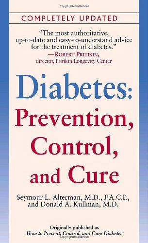 9780345485892: Diabetes: Prevention, Control, and Cure