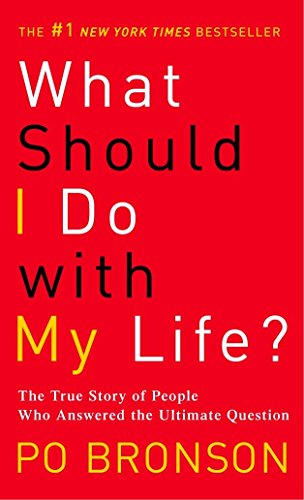 9780345485922: What Should I Do with My Life?: The True Story of People Who Answered the Ultimate Question