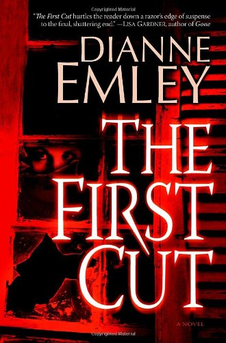 THE FIRST CUT : A Novel (SIGNED): Emley, Dianne