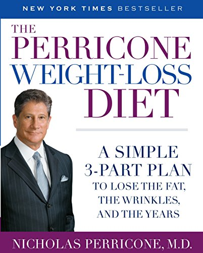 9780345486493: The Perricone Weight-Loss Diet: A Simple 3-Part Plan to Lose the Fat, the Wrinkles, and the Years