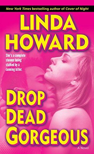9780345486585: Drop Dead Gorgeous: A Novel (Blair Mallory)