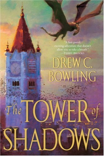 9780345486707: The Tower of Shadows