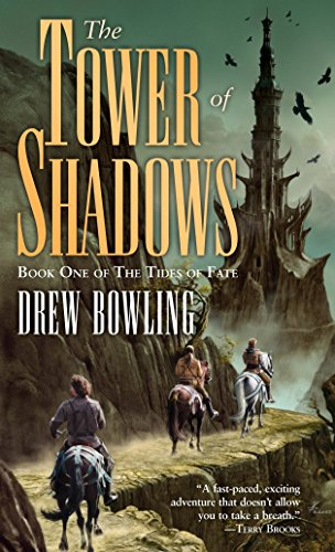 9780345486721: The Tower of Shadows: A Novel (The Tides of Fate)