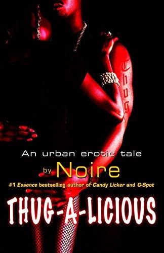 Thug-A-Licious: Noire