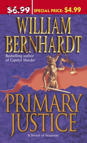 9780345486967: Primary Justice: A Novel of Suspense (Ben Kincaid)