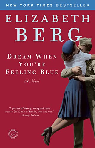 9780345487544: Dream When You're Feeling Blue: A Novel