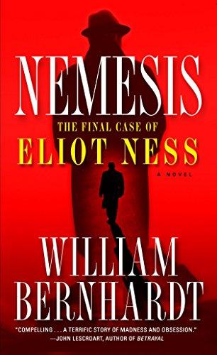 9780345487599: Nemesis: The Final Case of Eliot Ness A Novel