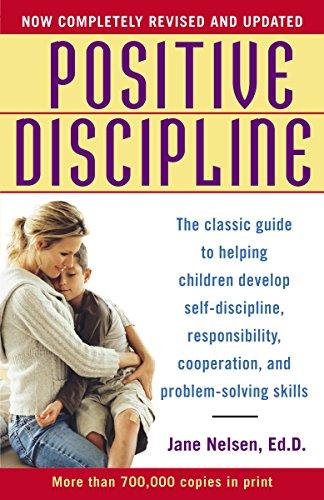 Positive Discipline: Jane Ed.D. Nelsen