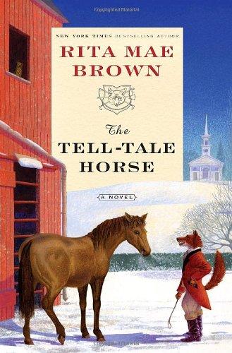 The Tell-Tale Horse: Brown, Rita Mae