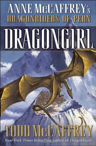 9780345491169: Dragongirl (The Dragonriders of Pern)
