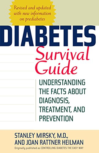 9780345491268: Diabetes Survival Guide: Understanding the Facts About Diagnosis, Treatment, and Prevention
