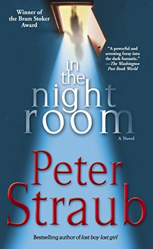 In the Night Room: A Novel: Peter Straub