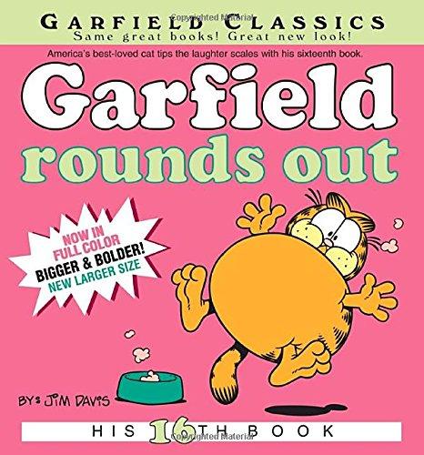 Garfield Rounds Out: His 16th Book (Garfield: Jim Davis