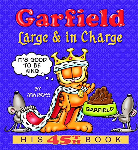 9780345491725: Garfield Large & in Charge: His 45th Book