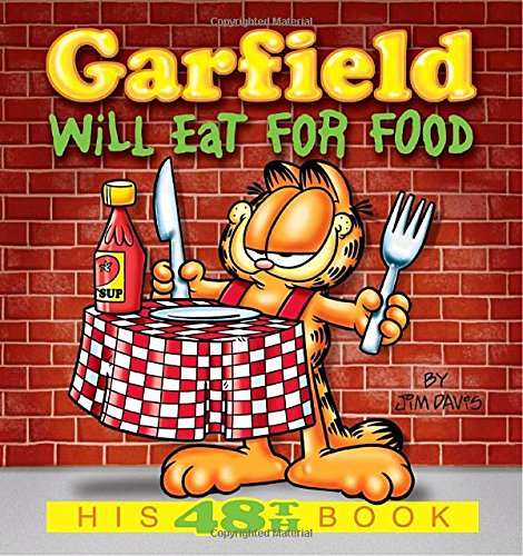 9780345491763: Garfield Will Eat for Food (Garfield New Collections)