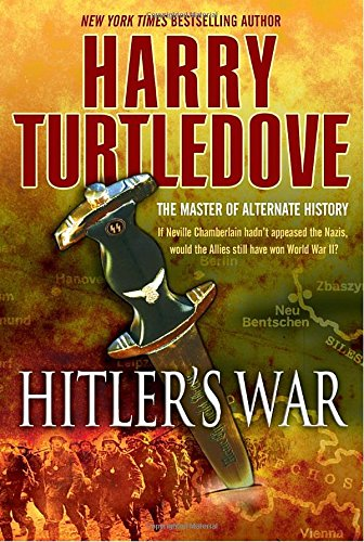 9780345491824: Hitler's War (The War That Came Early, Book One)