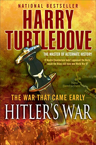 9780345491831: Hitler's War (The War That Came Early, Book One)