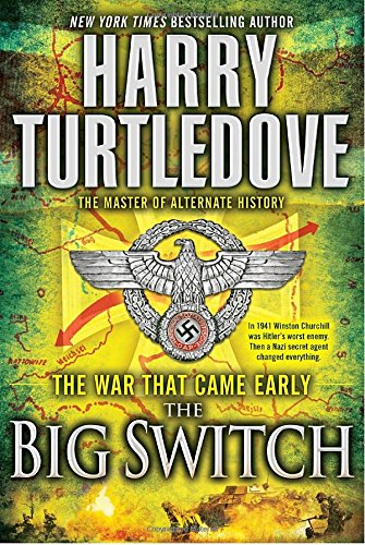 9780345491862: The Big Switch: The War That Came Early