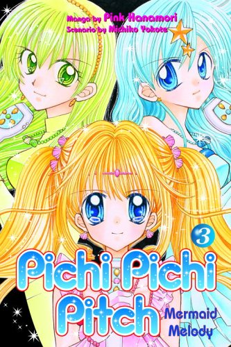 9780345491985: Pichi Pichi Pitch: 3 Mermaid Melody (Pichi Pichi Pitch (Graphic Novels))