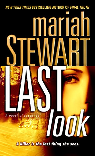 Last Look: A Novel of Suspense (0345492226) by Mariah Stewart
