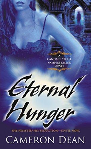 9780345492555: Eternal Hunger (Candace Steele, Vampire Killer, Book 3)