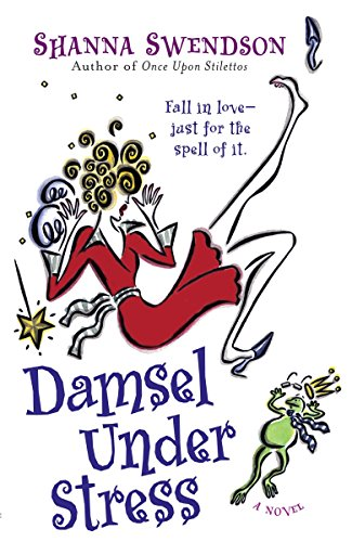Damsel Under Stress (Katie Chandler, Book 3): Swendson, Shanna