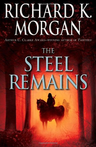 9780345493033: The Steel Remains