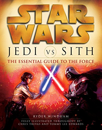 9780345493347: Jedi vs. Sith: The Essential Guide to the Force (Star Wars)