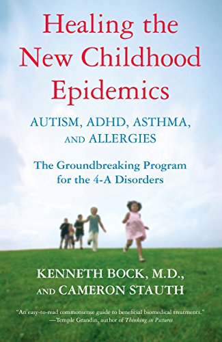 9780345494511: Healing The New Childhood Epidemics