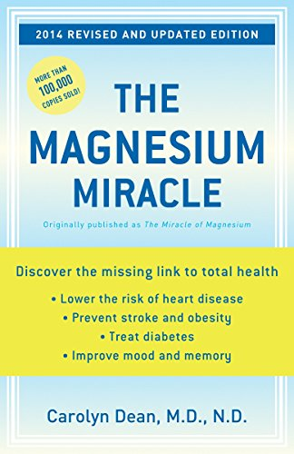 9780345494580: The Magnesium Miracle