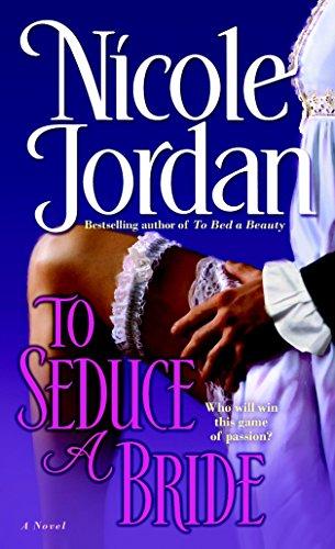 To Seduce a Bride (Courtship Wars, Book 3): Jordan, Nicole