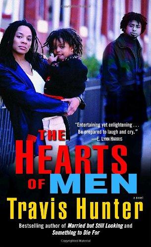 The Hearts of Men: A Novel: Hunter, Travis