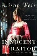 Innocent Traitor: A Novel of Lady Jane: Alison Weir