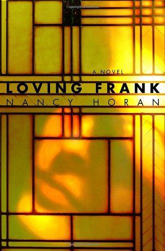 9780345494993: Loving Frank: A Novel
