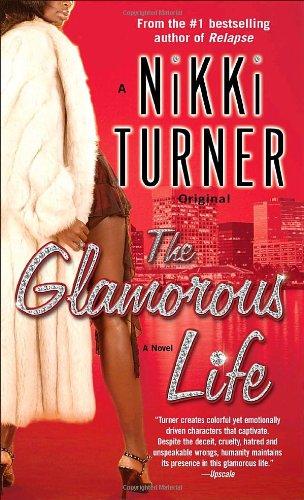 9780345495013: The Glamorous Life: A Novel