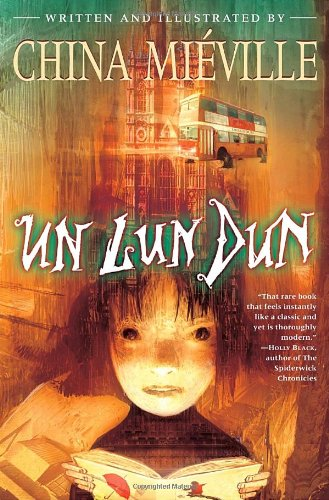 Un Lun Dun ***SIGNED & DATED***: China Mieville